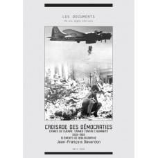 JEAN-FRANÇOIS DEVERDON : Croisade des démocraties 1939-1950
