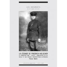 PETER BAHN : La légende de Friedrich Hielscher