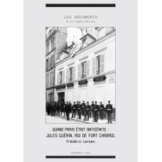 FRÉDÉRIC LARSEN : Quand Paris était antisémite