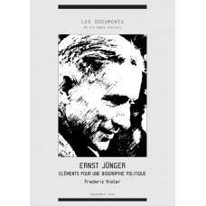 FREDERIC KISTER : Éléments pour une biographie politique d'Ernst Jünger