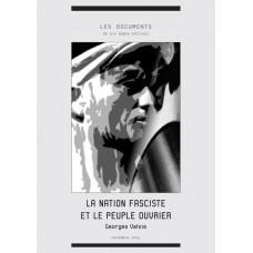 GEORGES VALOIS : La nation fasciste et le peuple ouvrier