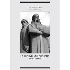 DIMITRI KITSIKIS : Le national bolchévisme