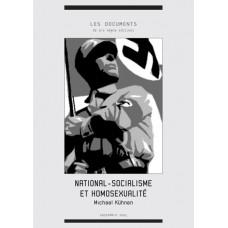 MICHAEL KÜHNEN : National-socialisme et homosexualité