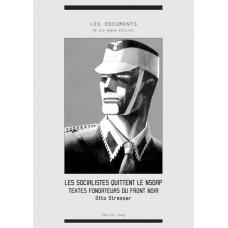OTTO STRASSER : Les socialistes quittent le NSDAP