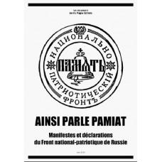 COLLECTIF : Ainsi parle Pamiat, manifestes et déclarations du Front national-patriotique de Russie