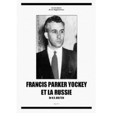 KERRY BOLTON : Francis Parker Yockey et la Russie