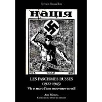 SYLVAIN ROUSSILLON : Les fascismes russes