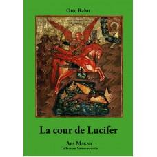 OTTO RAHN : La Cour de Lucifer