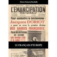 PIERRE DRIEU LA ROCHELLE : Le Français d'Europe