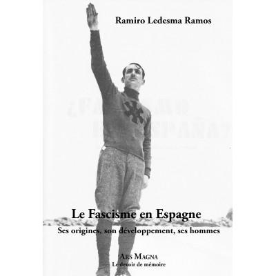 RAMIRO LEDESMA RAMOS : Le Fascisme en Espagne