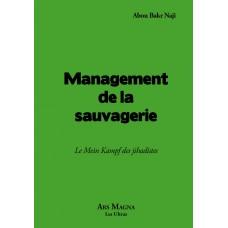 ABOU BAKR NAJI : Management de la sauvagerie