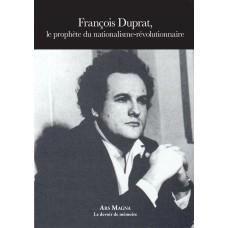 François Duprat, le prophète du nationalisme-révolutionnaire