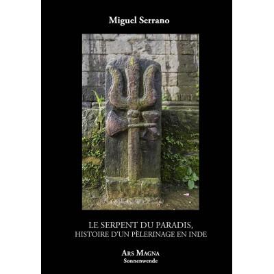 MIGUEL SERRANO : Le Serpent du paradis