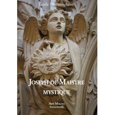 ÉMILE DERMENGHEM : Joseph de Maistre mystique