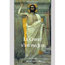 HOUSTON STEWART CHAMBERLAIN : Le Christ n'est pas Juif