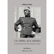 MISHIMA YUKIO : Un appel aux armes