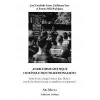 COLLECTIF : Anarchisme mystique ou révolution traditionaliste ?