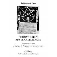 JOSE CUADRADO COSTA : De Jeune Europe aux Brigades Rouges