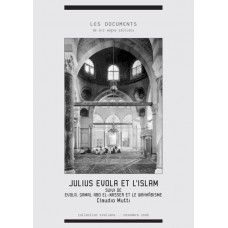 CLAUDIO MUTTI : Julius Evola et l'Islam