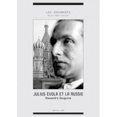 ALEXANDRE DOUGUINE : Julius Evola et la Russie