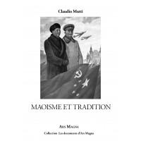 CLAUDIO MUTTI : Maoïsme et tradition