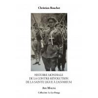CHRISTIAN BOUCHET : Histoire mondiale de la contre-révolution